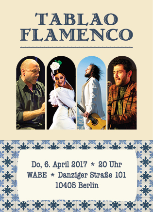 Centro Flamenco Berlin - Tablao Flamenco Flyer
